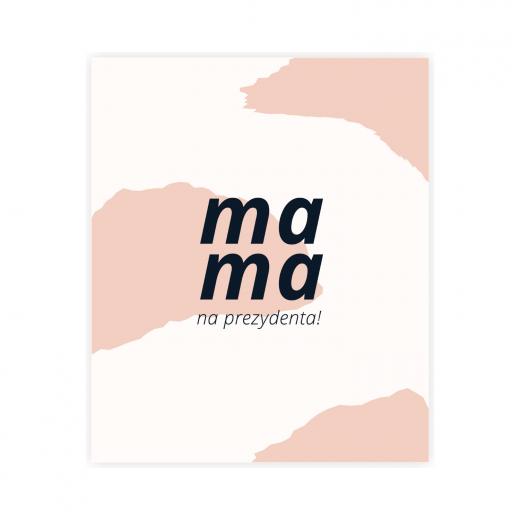kartka okolicznościowa mama na prezydenta