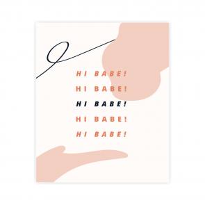 kartka okolicznościowa z napisem Hi babe!