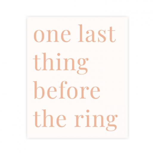 kartka okolicznościowa dla panny młodej na wieczór panieński z napisem one last thing before the ring